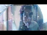 «Webcam Toy» под музыку ♪ dorian - песня из моего любимого фильма